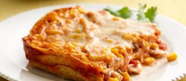 Corn, Chicken and Tortilla Lasagna